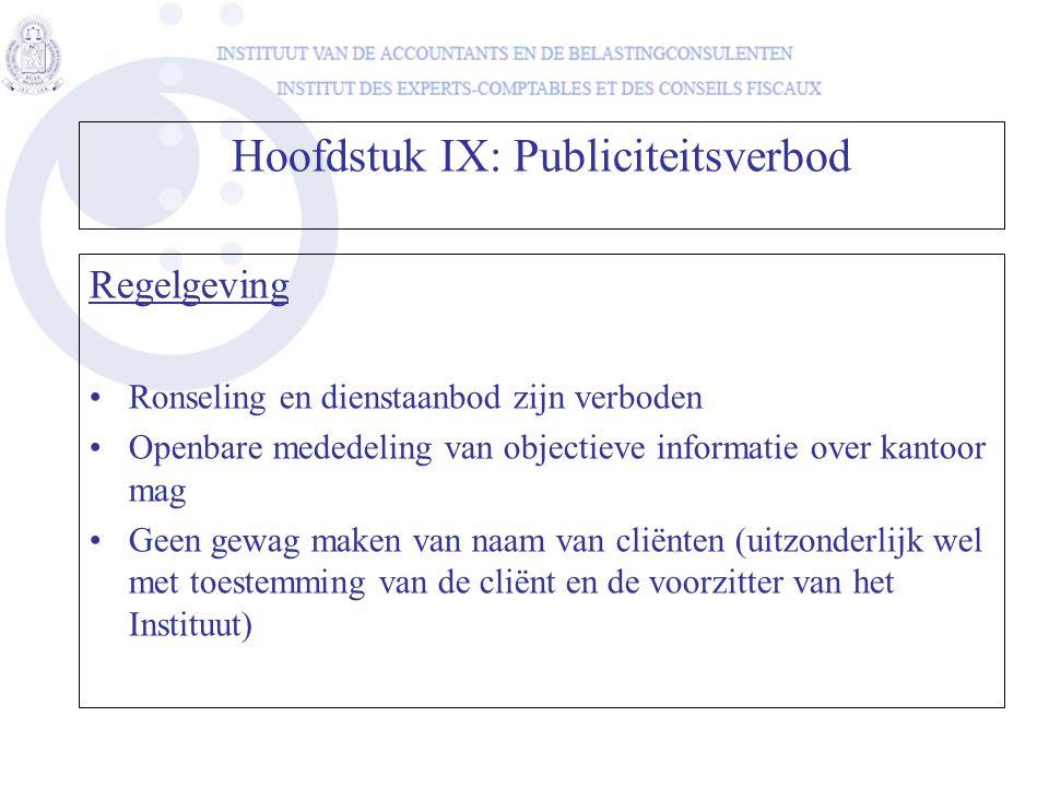 Hoofdstuk IX: Publiciteitsverbod