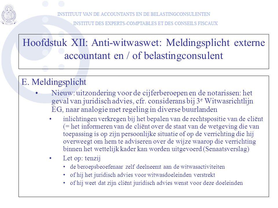 Hoofdstuk XII: Anti-witwaswet: Meldingsplicht externe accountant en / of belastingconsulent