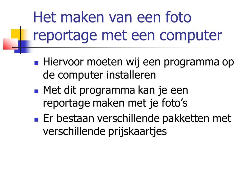 Het maken van een foto reportage met een computer