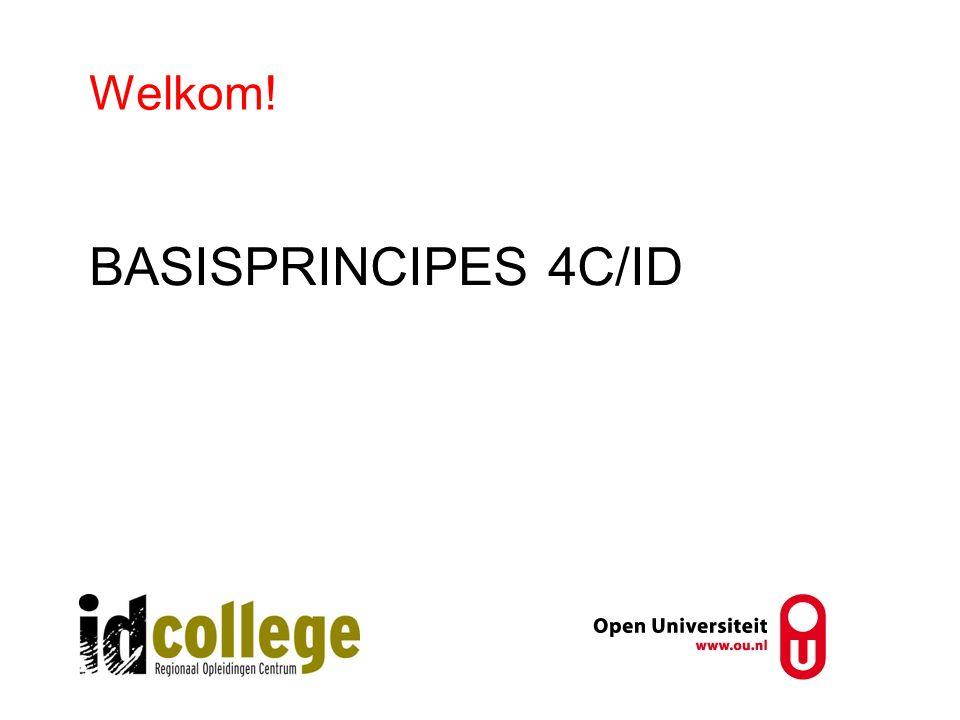 BASISPRINCIPES 4C/ID Welkom!