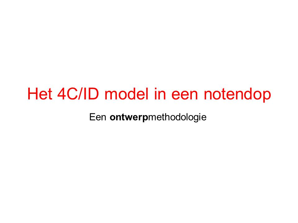 Het 4C/ID model in een notendop