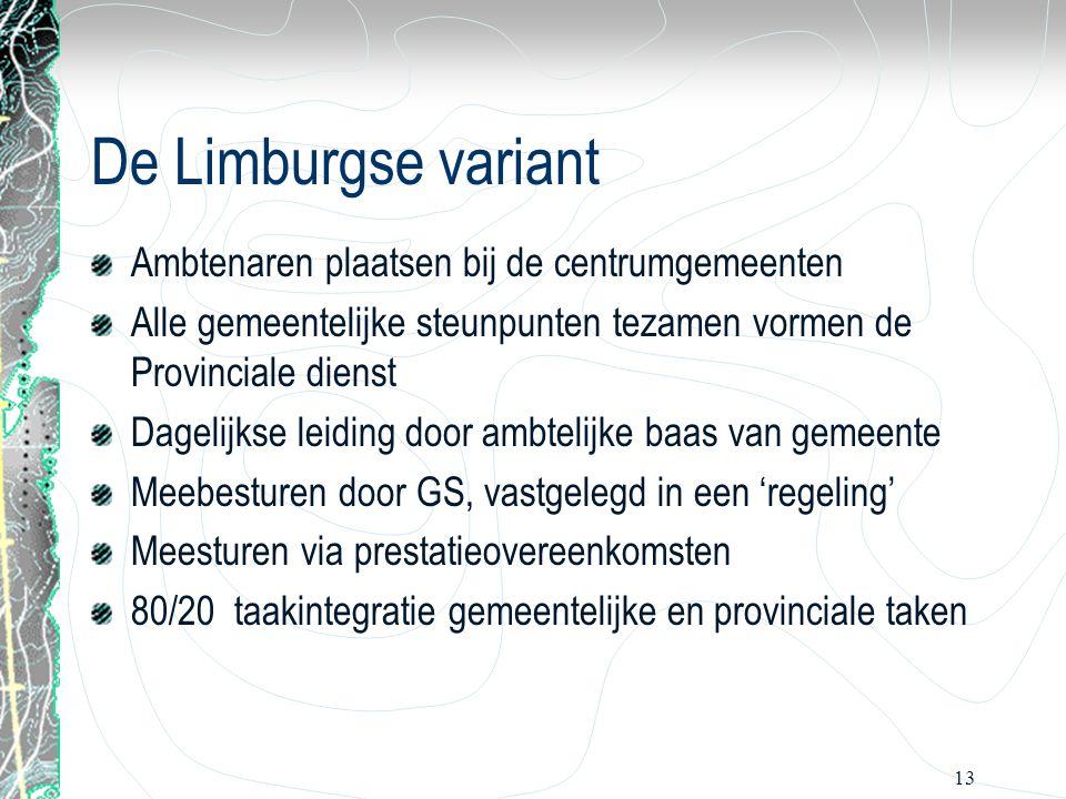De Limburgse variant Ambtenaren plaatsen bij de centrumgemeenten