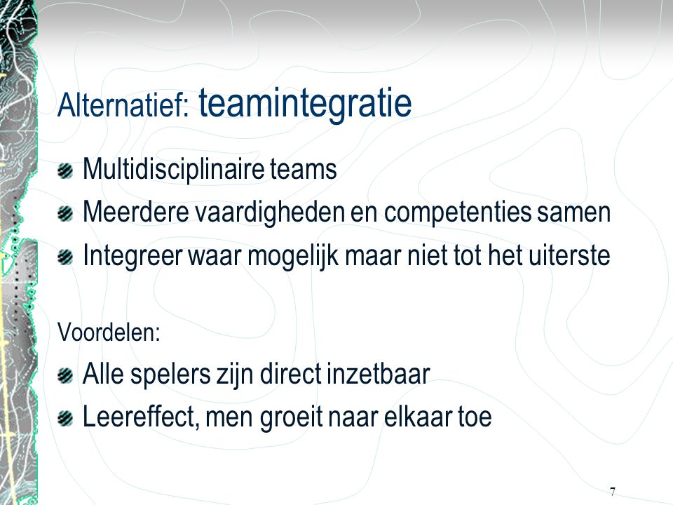 Alternatief: teamintegratie