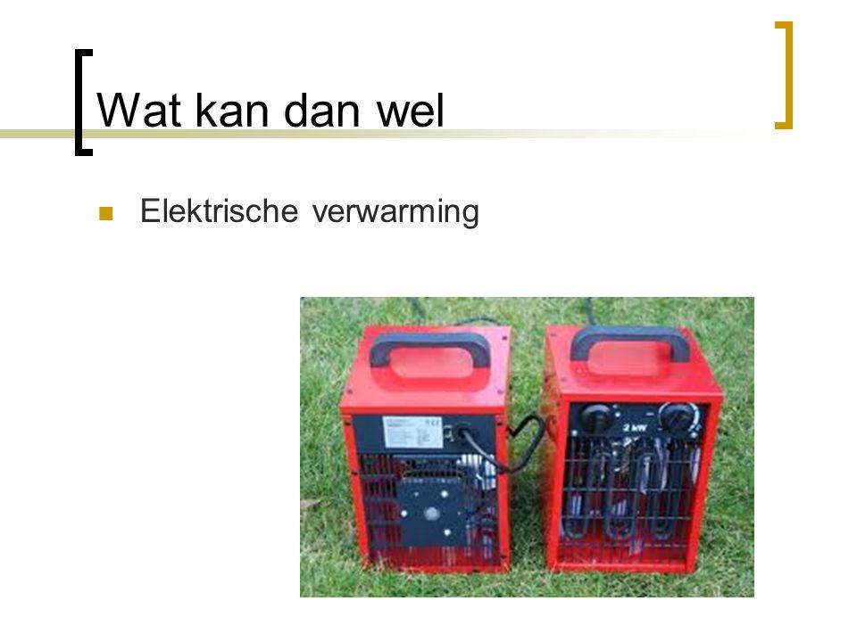 Wat kan dan wel Elektrische verwarming