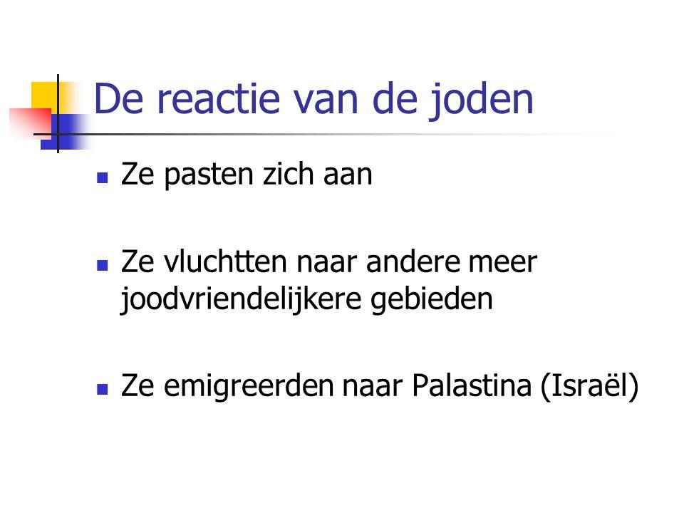 De reactie van de joden Ze pasten zich aan