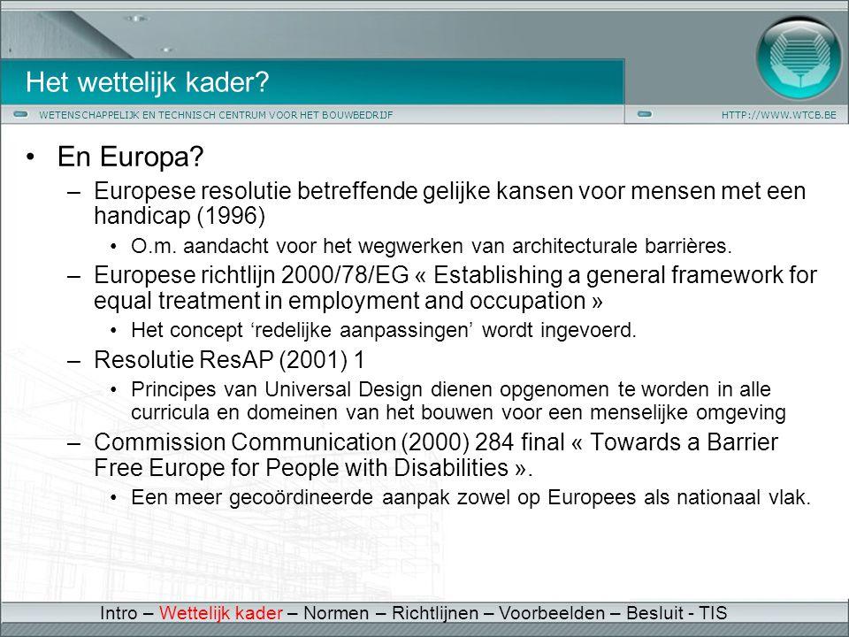 Het wettelijk kader En Europa