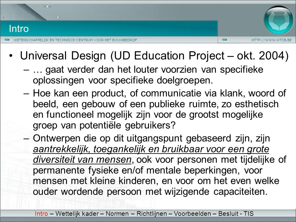 Universal Design (UD Education Project – okt. 2004)