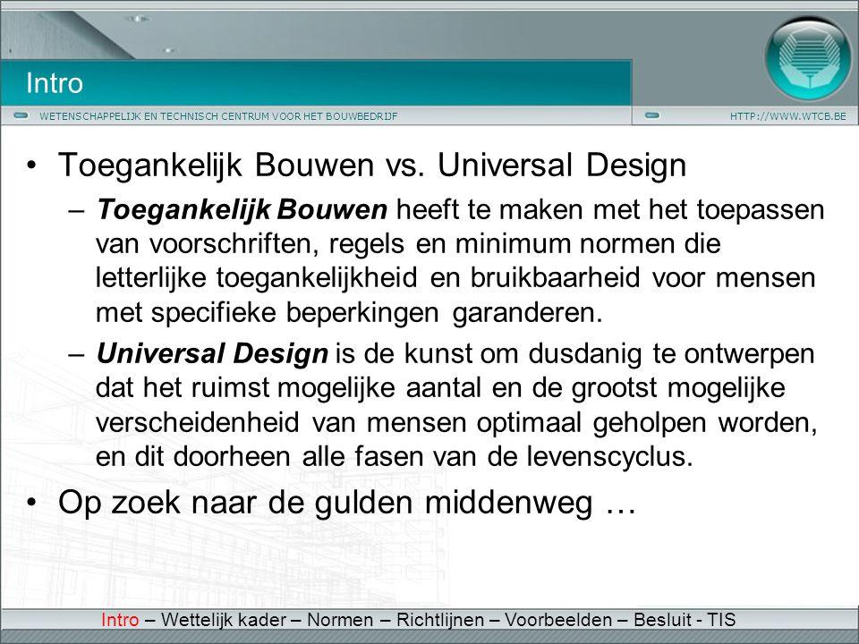 Toegankelijk Bouwen vs. Universal Design