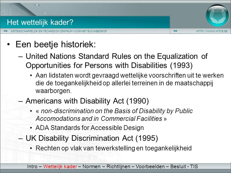 Een beetje historiek: Het wettelijk kader