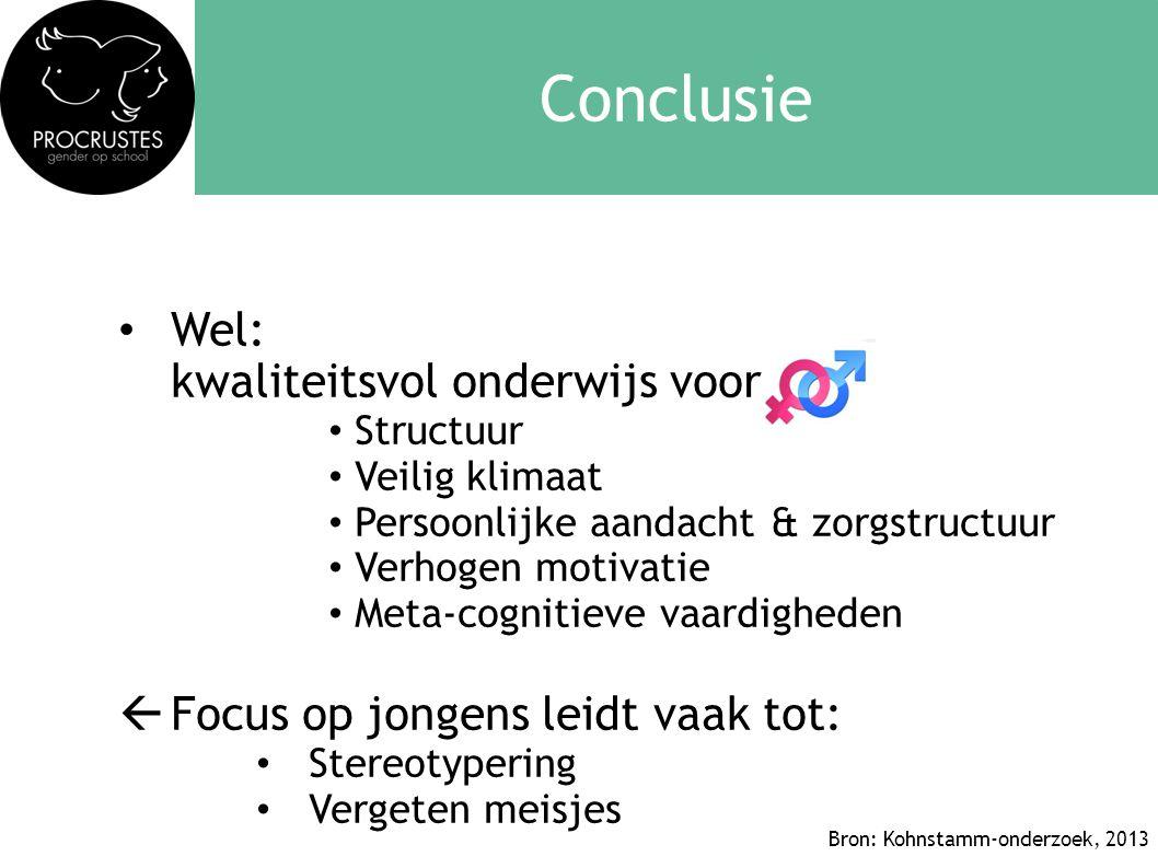 Conclusie Wel: kwaliteitsvol onderwijs voor
