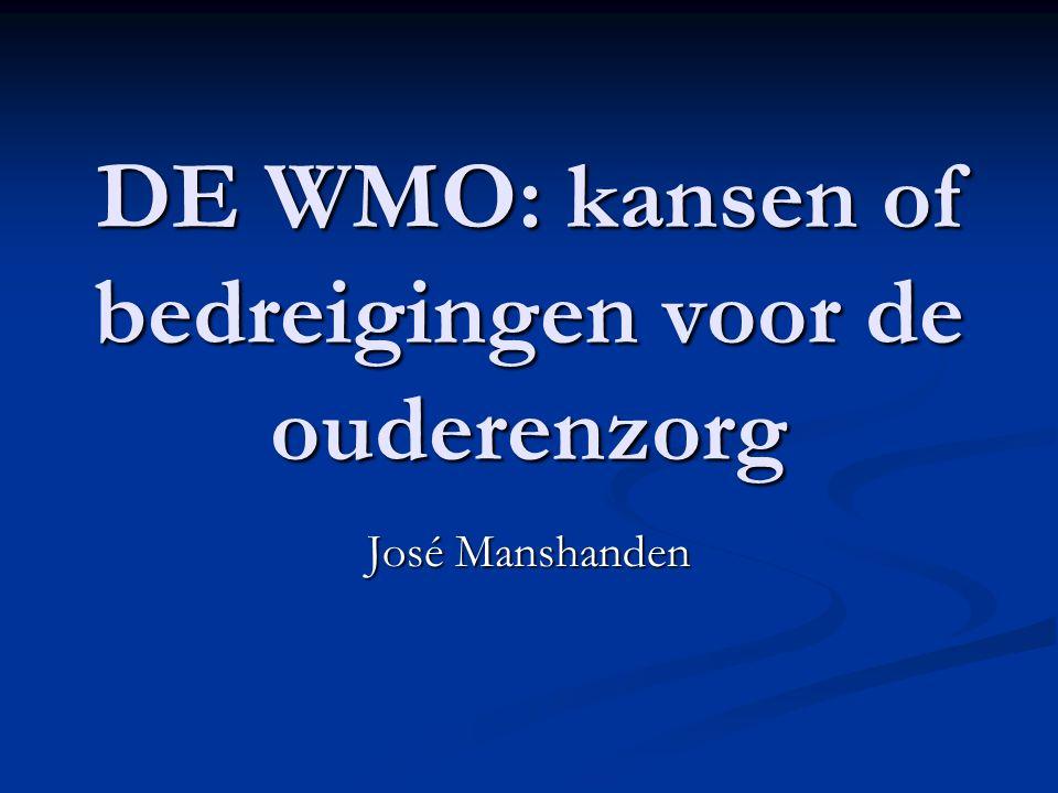 DE WMO: kansen of bedreigingen voor de ouderenzorg