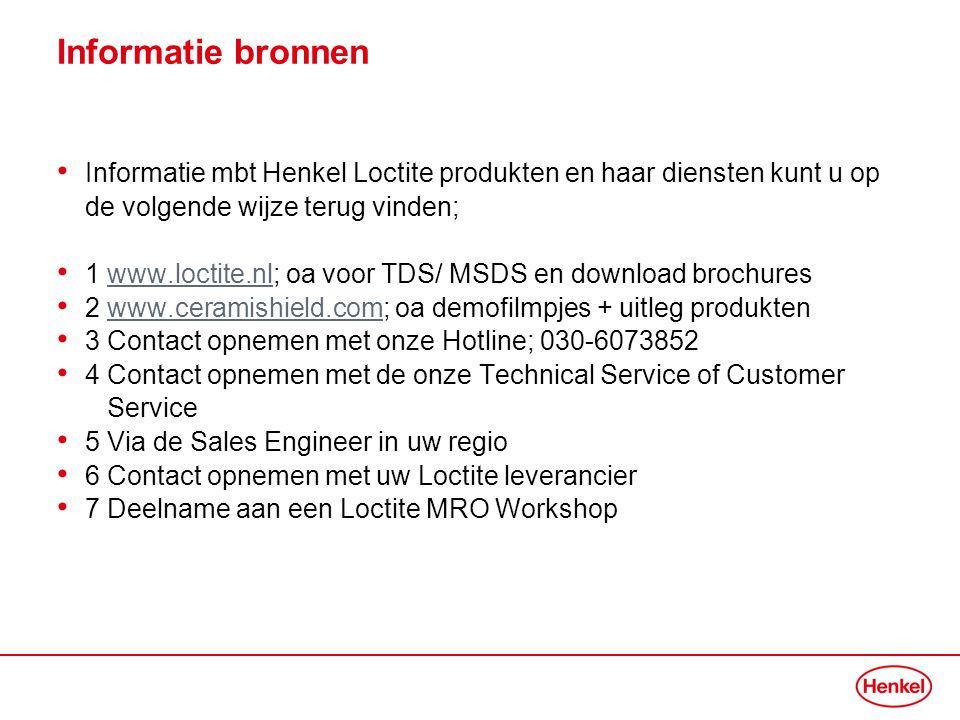 Informatie bronnen Informatie mbt Henkel Loctite produkten en haar diensten kunt u op de volgende wijze terug vinden;