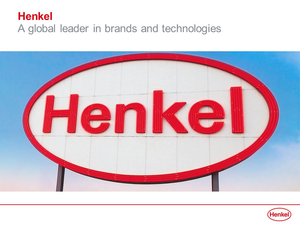Henkel A global leader in brands and technologies