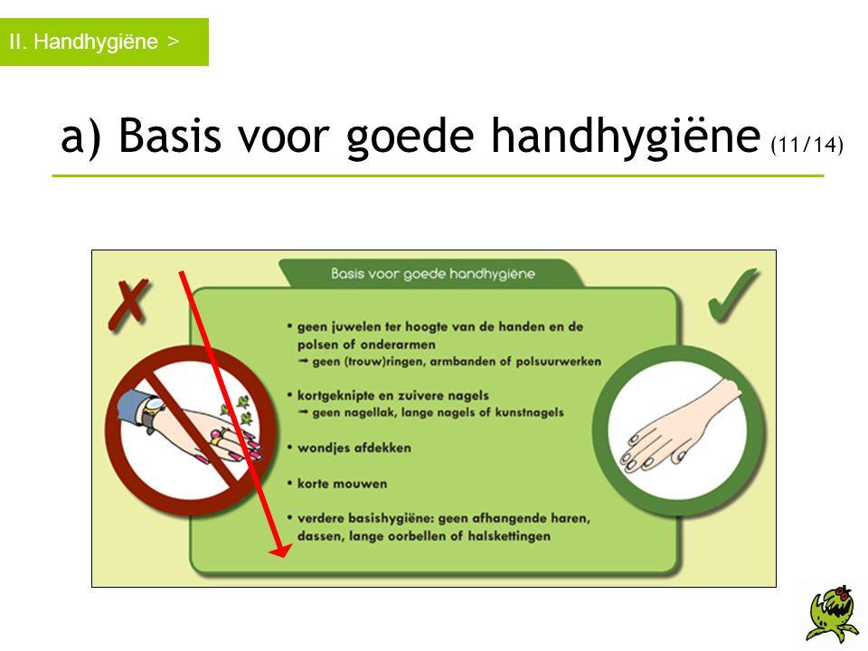 a) Basis voor goede handhygiëne (11/14)