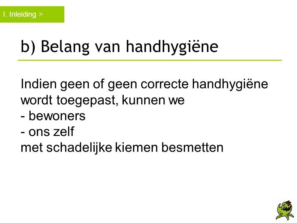 b) Belang van handhygiëne