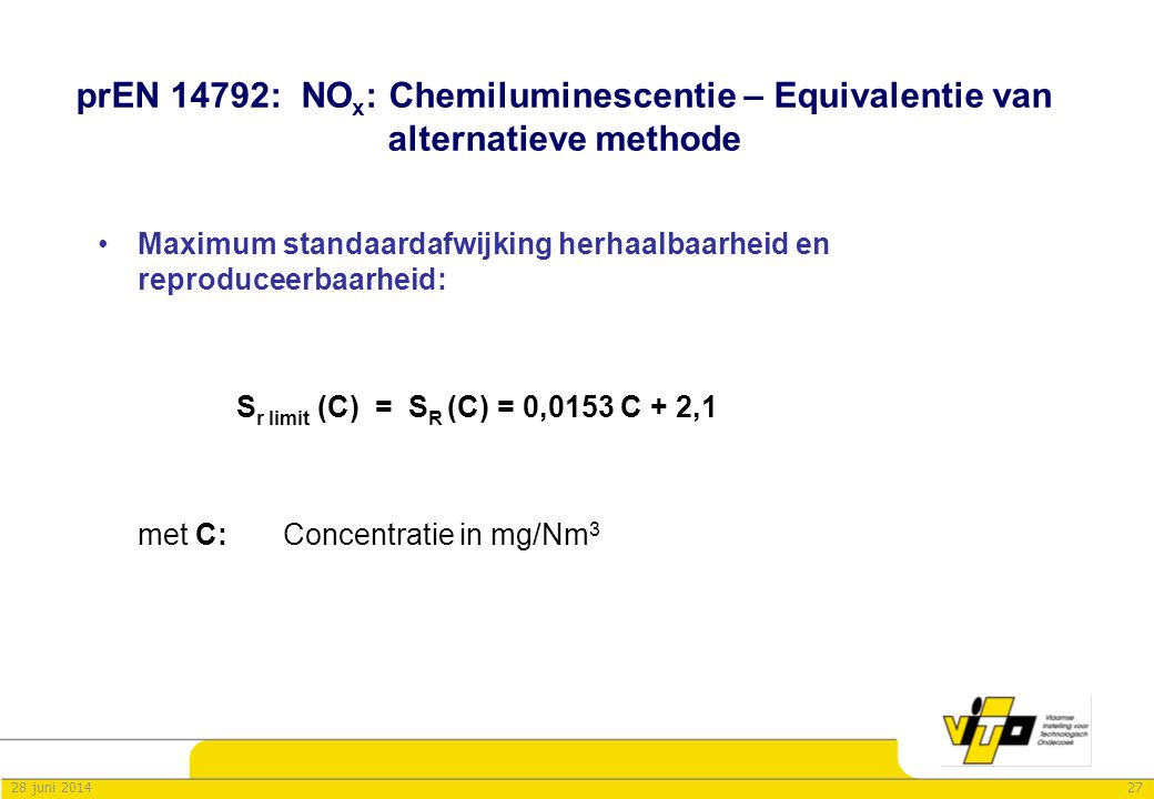 prEN 14792: NOx: Chemiluminescentie – Equivalentie van alternatieve methode