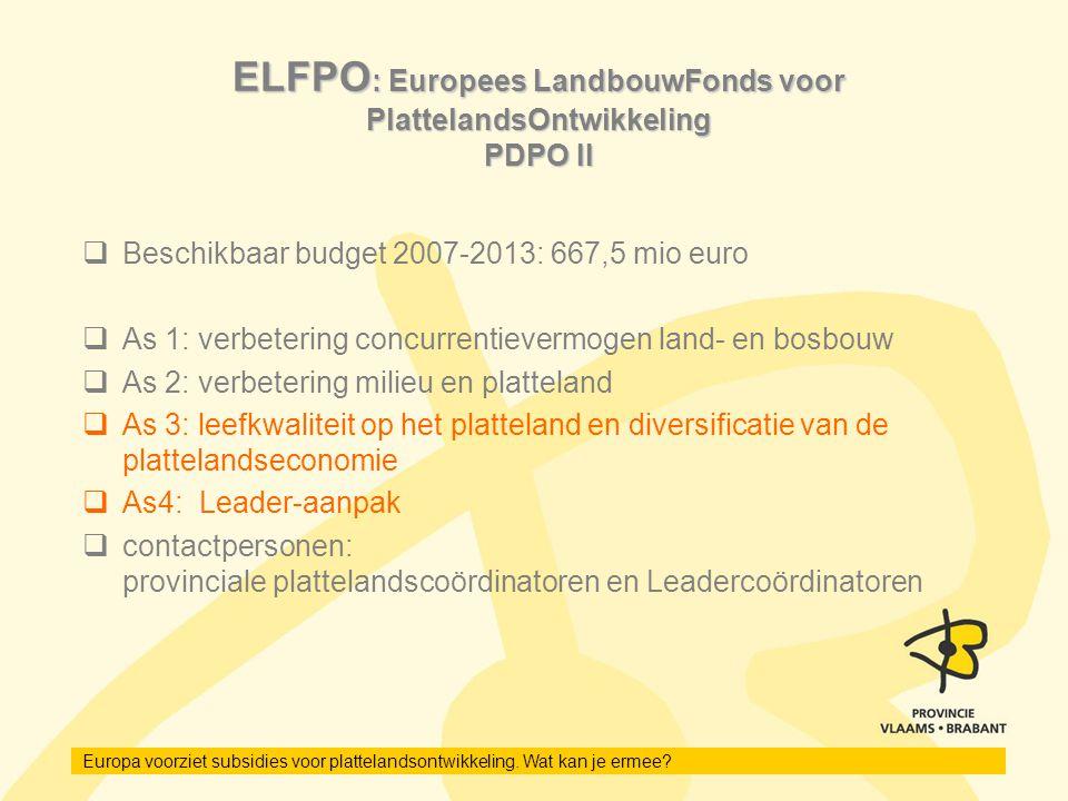 ELFPO: Europees LandbouwFonds voor PlattelandsOntwikkeling PDPO II