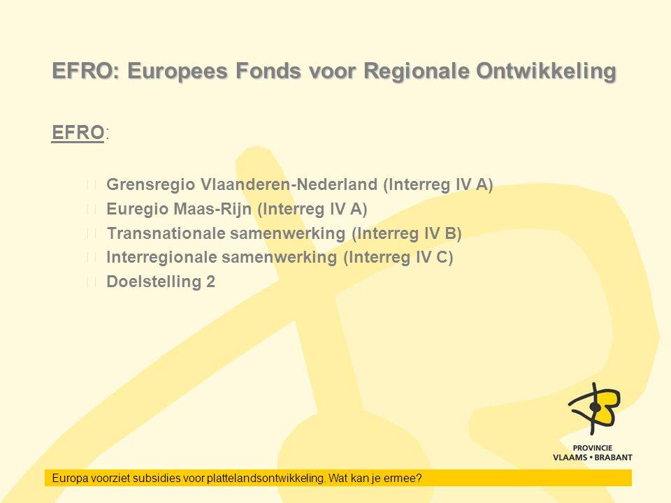 EFRO: Europees Fonds voor Regionale Ontwikkeling