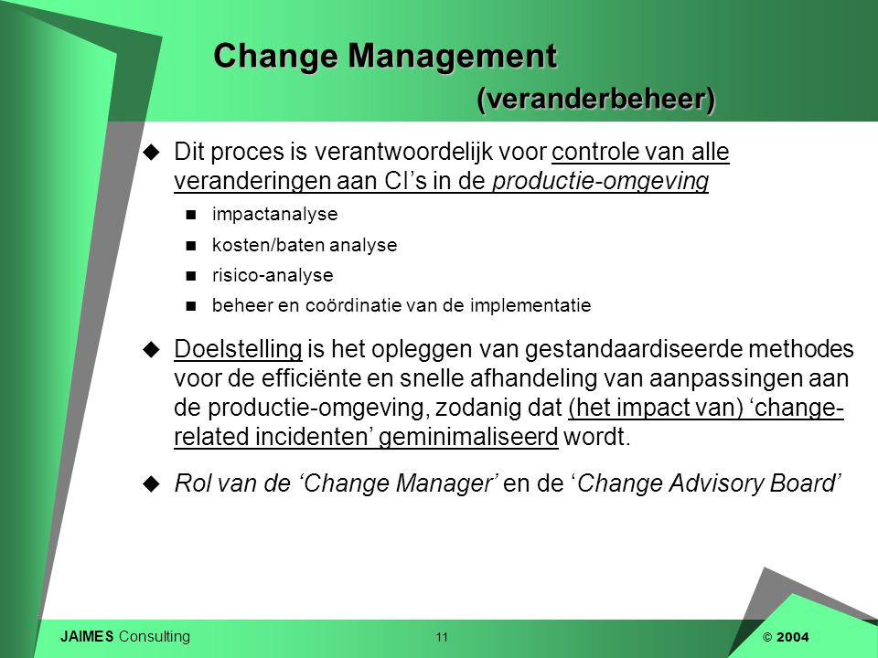 Change Management (veranderbeheer)