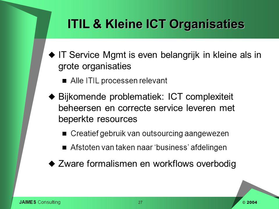 ITIL & Kleine ICT Organisaties