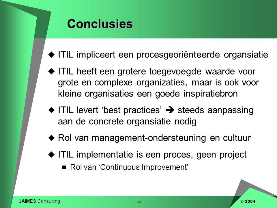 Conclusies ITIL impliceert een procesgeoriënteerde organsiatie