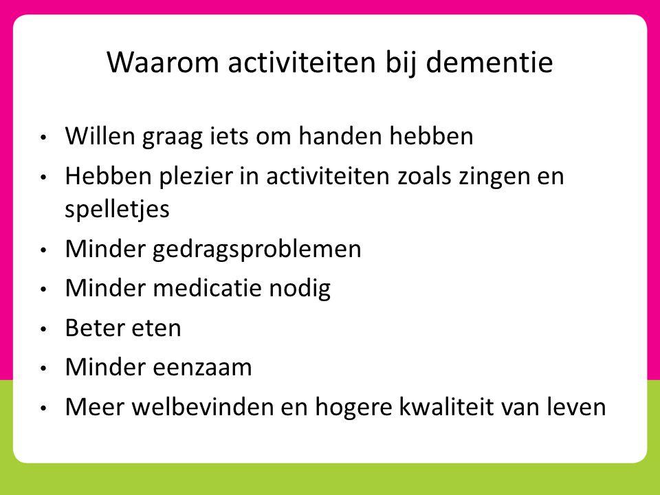 Waarom activiteiten bij dementie