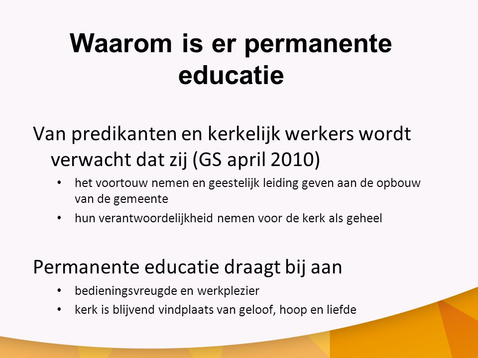 Waarom is er permanente educatie
