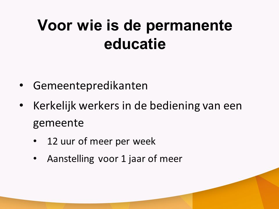Voor wie is de permanente educatie