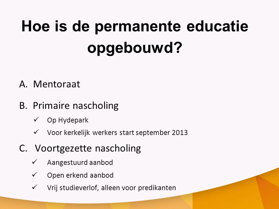 Hoe is de permanente educatie opgebouwd