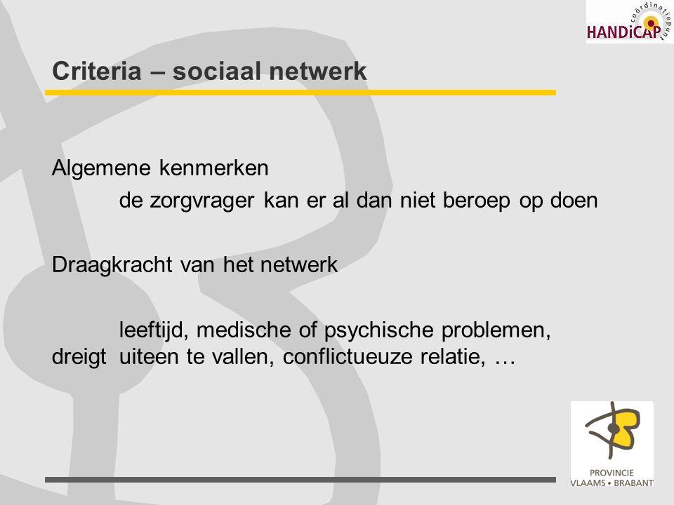 Criteria – sociaal netwerk