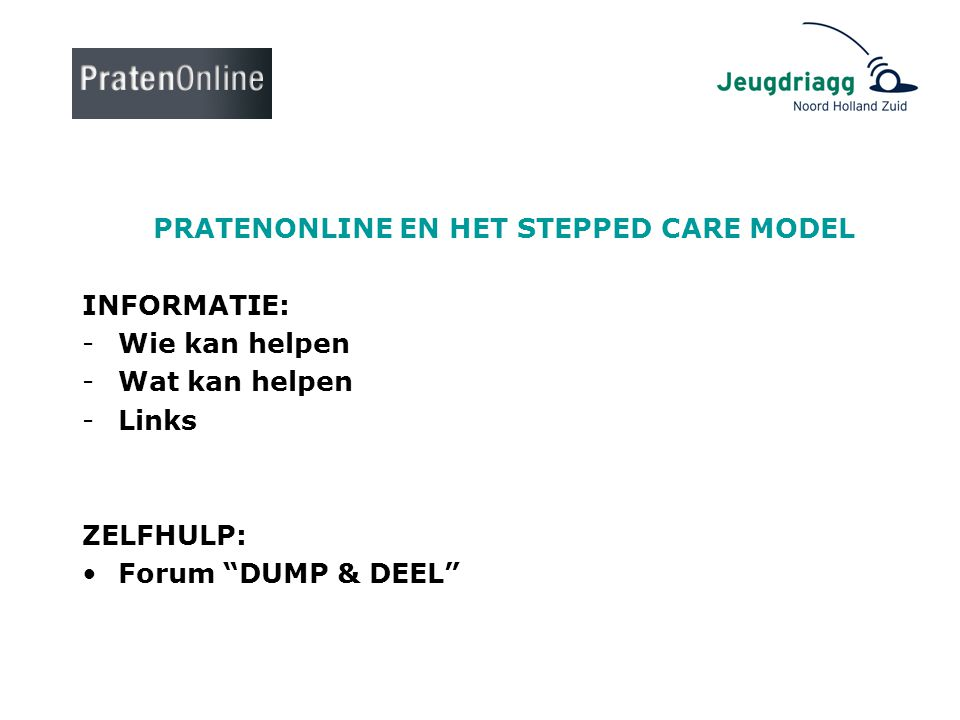PRATENONLINE EN HET STEPPED CARE MODEL
