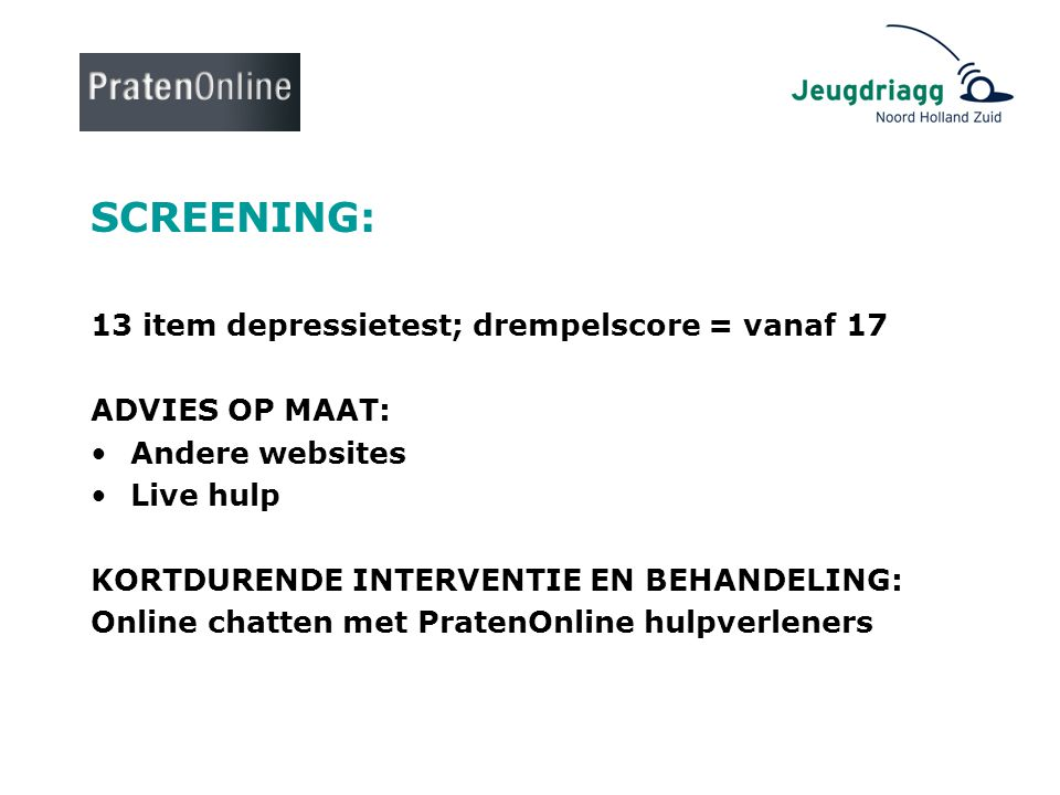 SCREENING: 13 item depressietest; drempelscore = vanaf 17