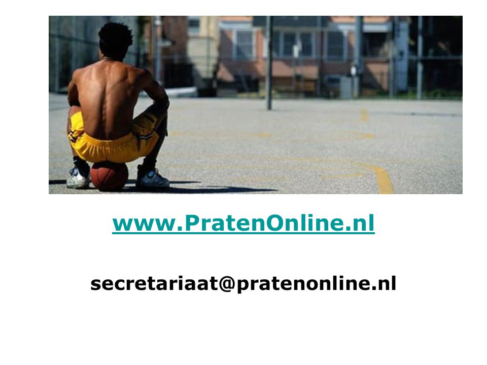 www.PratenOnline.nl secretariaat@pratenonline.nl
