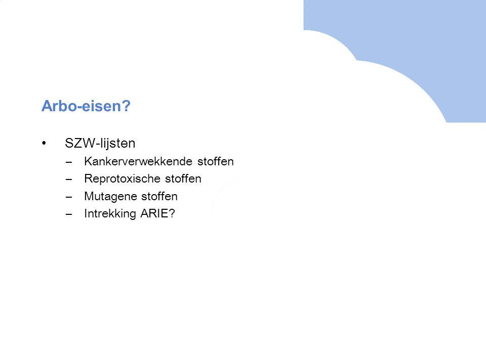 Arbo-eisen SZW-lijsten Kankerverwekkende stoffen