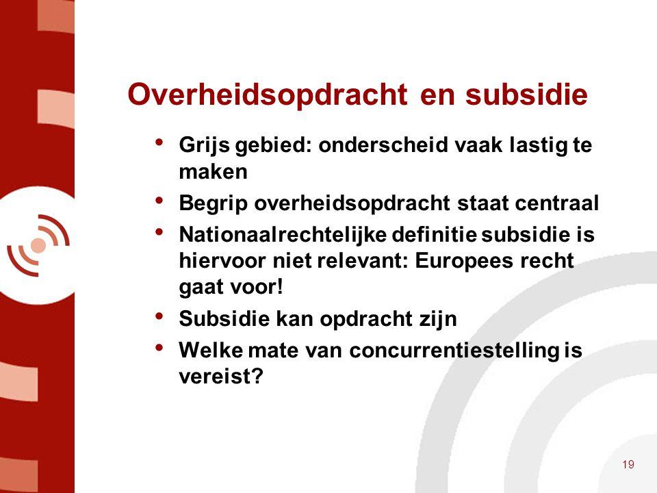 Overheidsopdracht en subsidie