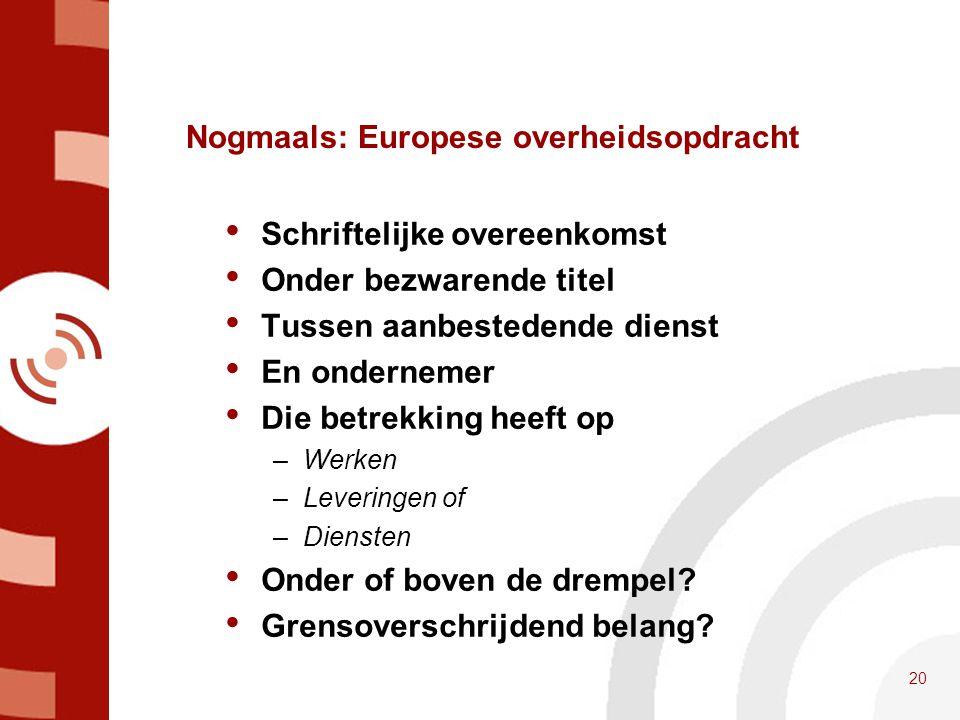 Nogmaals: Europese overheidsopdracht