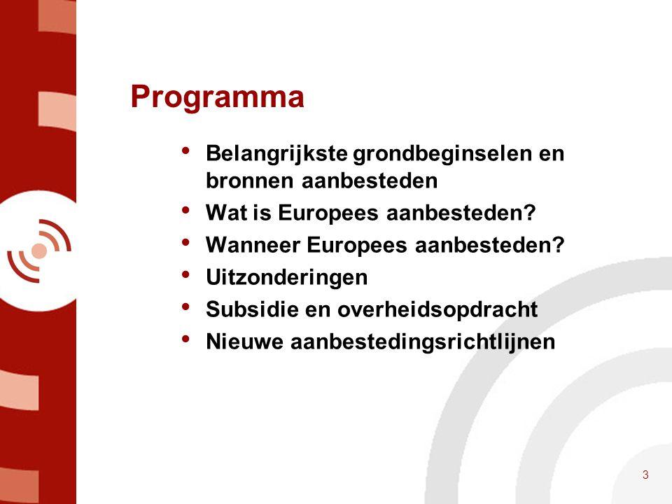 Programma Belangrijkste grondbeginselen en bronnen aanbesteden