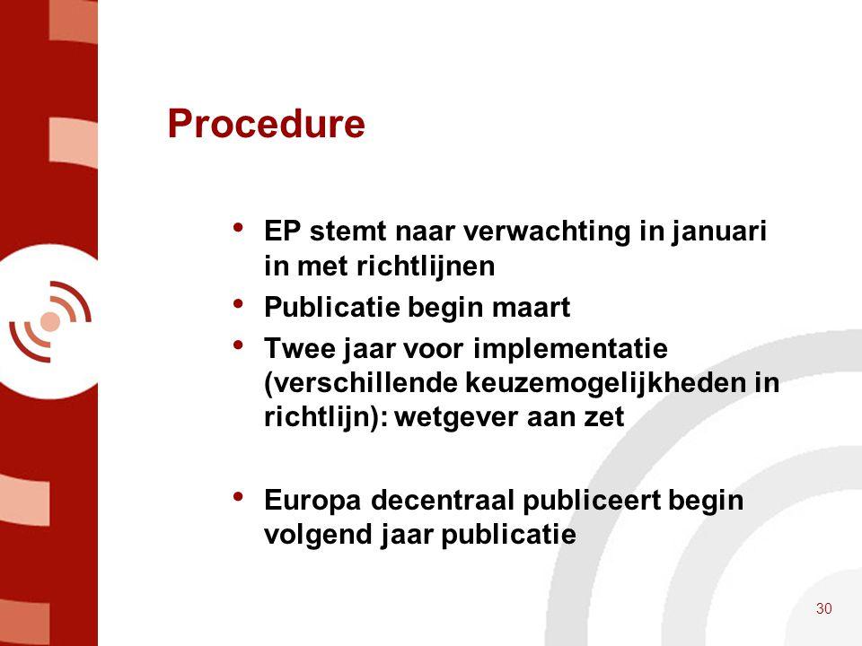 Procedure EP stemt naar verwachting in januari in met richtlijnen