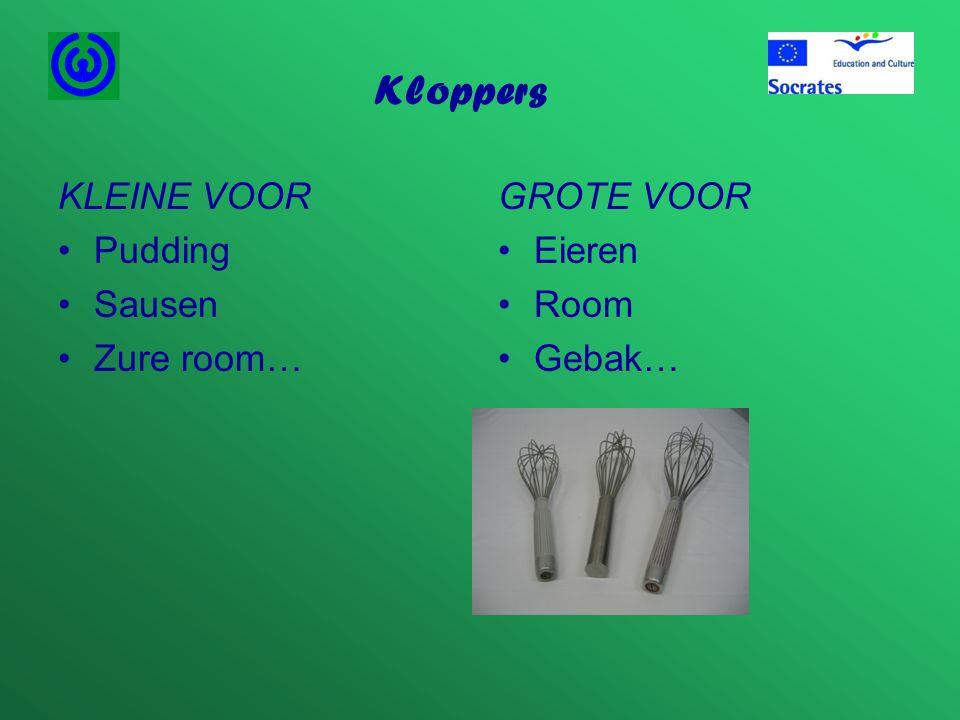 Kloppers KLEINE VOOR Pudding Sausen Zure room… GROTE VOOR Eieren Room