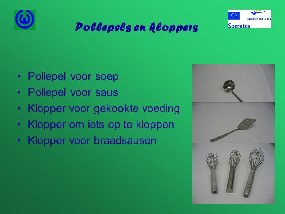 Pollepels en kloppers Pollepel voor soep Pollepel voor saus