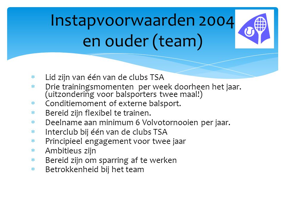 Instapvoorwaarden 2004 en ouder (team)