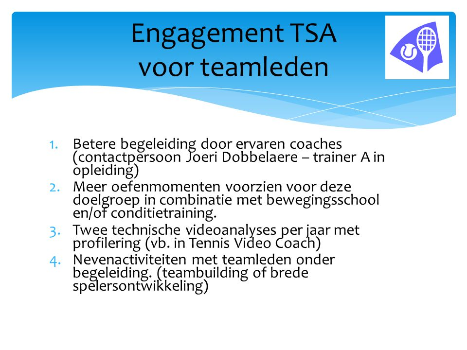 Engagement TSA voor teamleden