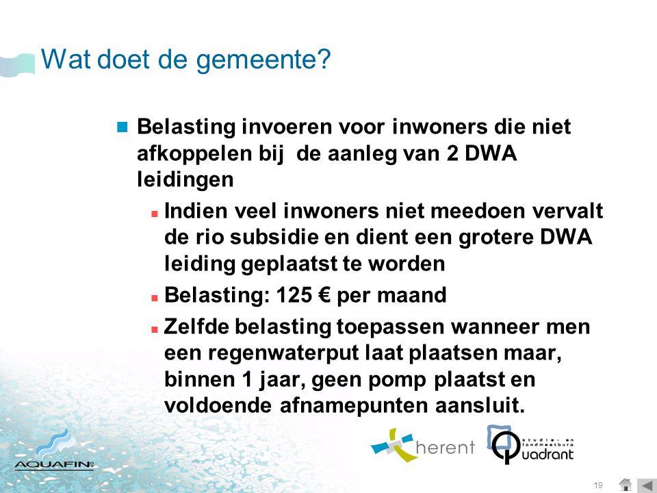 Wat doet de gemeente Belasting invoeren voor inwoners die niet afkoppelen bij de aanleg van 2 DWA leidingen.