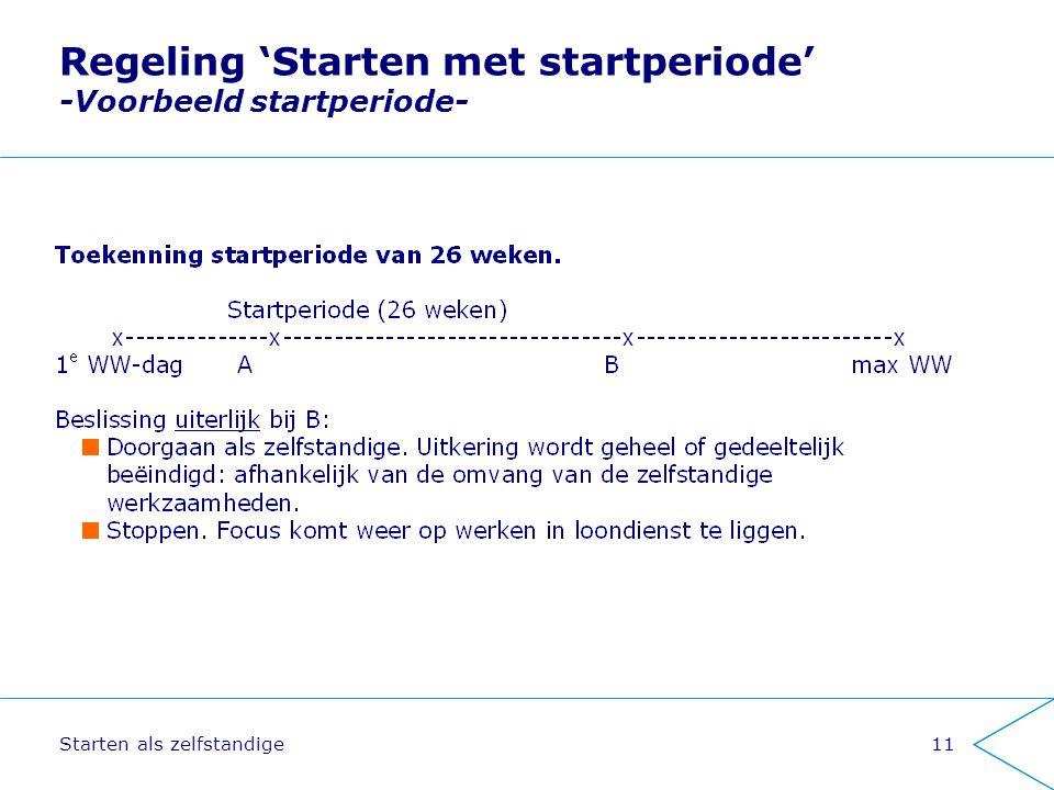 Regeling 'Starten met startperiode' -Voorbeeld startperiode-