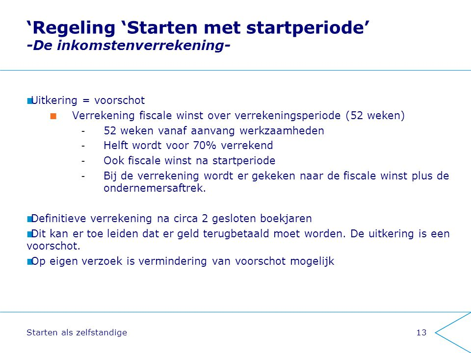 'Regeling 'Starten met startperiode' -De inkomstenverrekening-
