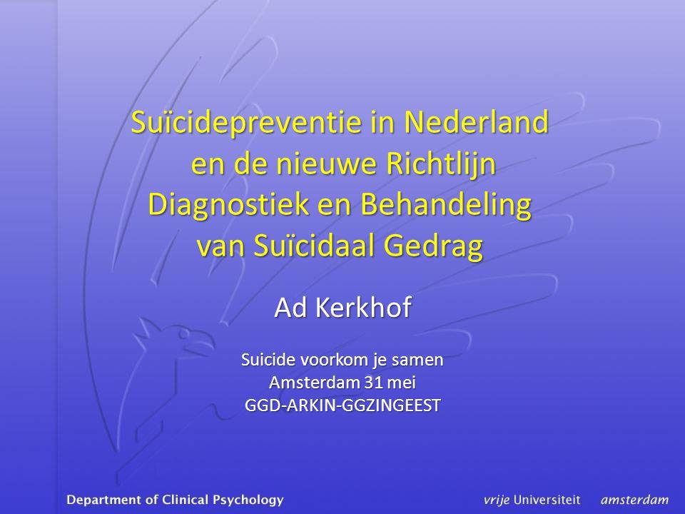 Suïcidepreventie in Nederland en de nieuwe Richtlijn Diagnostiek en Behandeling van Suïcidaal Gedrag