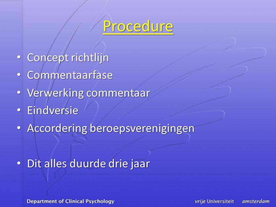 Procedure Concept richtlijn Commentaarfase Verwerking commentaar