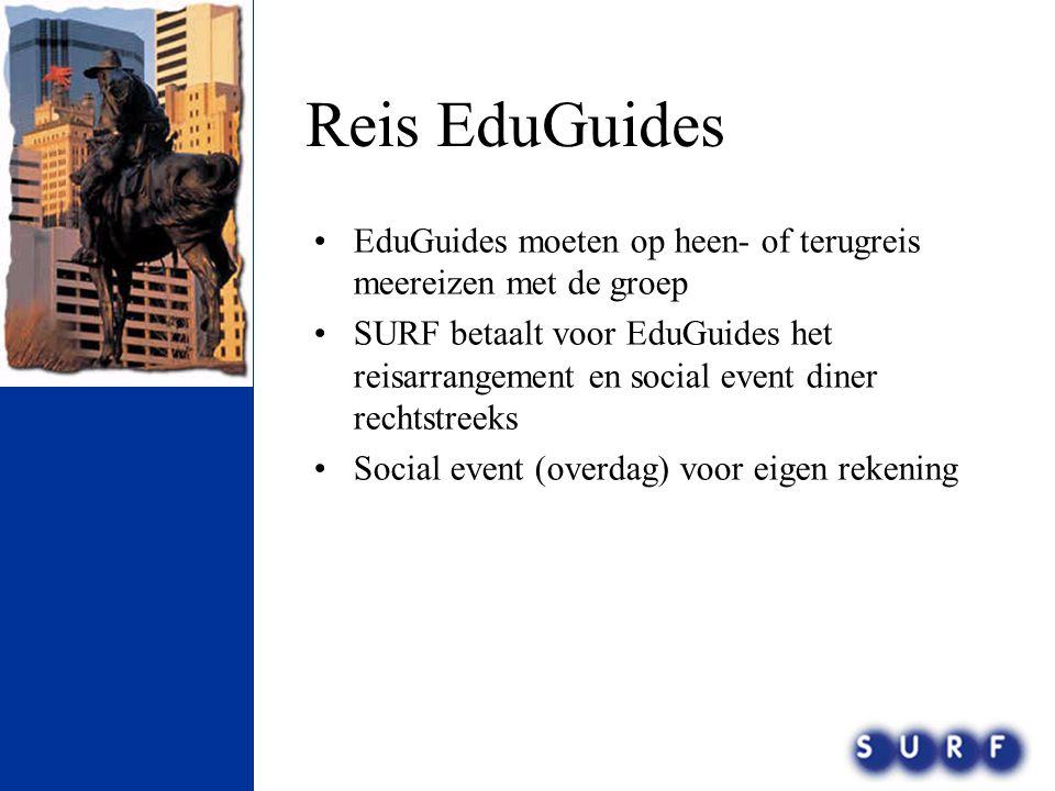 Reis EduGuides EduGuides moeten op heen- of terugreis meereizen met de groep.