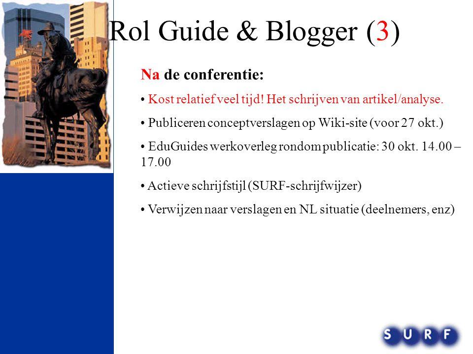 Rol Guide & Blogger (3) Na de conferentie: