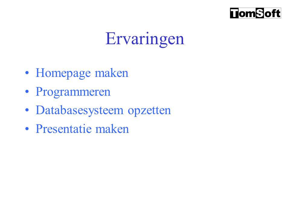 Ervaringen Homepage maken Programmeren Databasesysteem opzetten